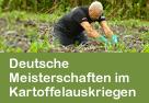 Dt. Meisterschaften im Kartoffelauskriegen